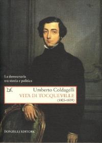 Vita di Tocqueville (1805-1859)