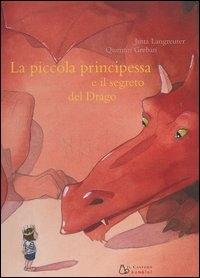 La piccola principessa e il segreto del drago