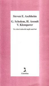 G. Schlolem, H. Arendt, V. Klemperer