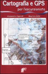 Cartografia e GPS per l'escursionista
