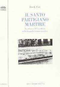 Il santo partigiano martire