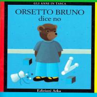 Orsetto Bruno dice no
