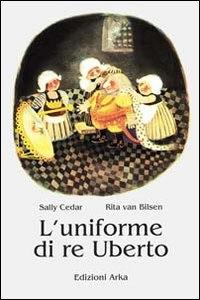 L'uniforme di re Uberto