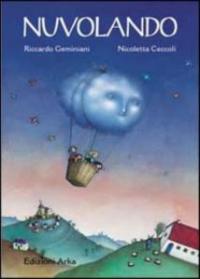 Nuvolando : un racconto / di Riccardo Geminiani ; illustrato da Nicoletta Ceccoli