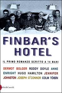 Finbar's Hotel/ ideato e curato da Dermot Bolger.