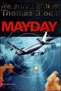 Mayday/ Nelson DeMille, Thomas Block