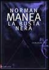 La busta nera/ Norman Manea.