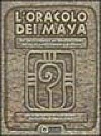 L'oracolo dei maya