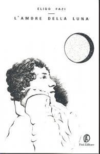 L'amore della luna