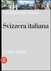 Svizzera italiana / [testi di Nicola Merlat]