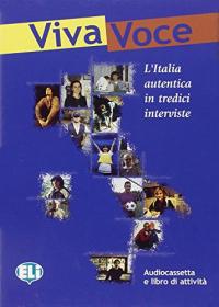 Viva voce : [l'Italia autentica in tredici interviste]