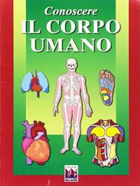 Conoscere il corpo umano