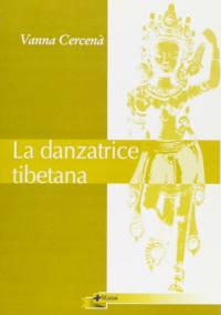 Danzatrice tibetana