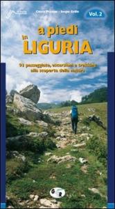 2: 93 passeggiate, escursioni e trekking alla scoperta della natura