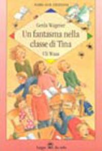 Un fantasma nella classe di Tina