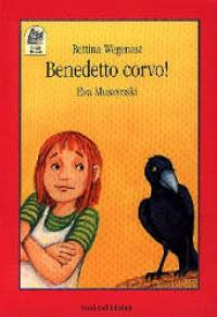 Benedetto corvo!