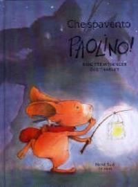 Che spavento, Paolino!