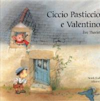 Ciccio Pasticcio e Valentino