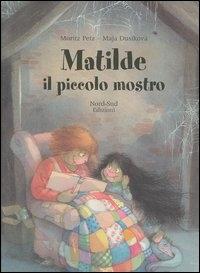 Matilde il piccolo mostro