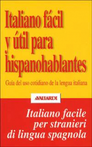 Italiano facil y util para hispanohablantes