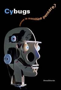 Cybugs: possono le macchine pensare?