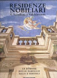 Residenze nobiliari di Valtellina e Valchiavenna