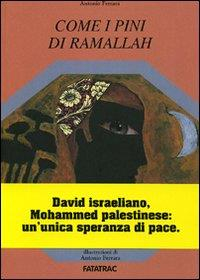 Come i pini di Ramallah