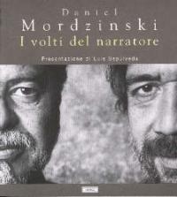 Daniel Mordzinski: i volti del narratore