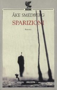 Sparizioni / Ake Smedberg ; traduzione di Carmen Giorgetti Cima