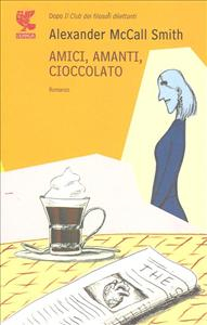Amici, amanti, cioccolato