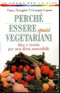 Perche' essere quasi vegetariani