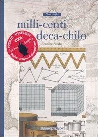 Milli-centi deca-chilo