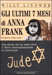 Gli ultimi 7 mesi di Anna Frank