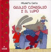 Giulio coniglio e il lupo