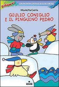 Giulio Coniglio e il pinguino Pedro