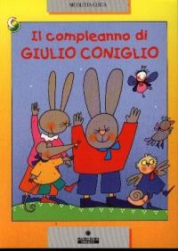 Il compleanno di Giulio Coniglio