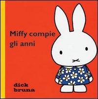 Miffy compie gli anni