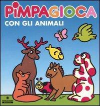 Pimpagioca con gli animali