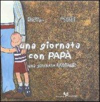 Una giornata con papà : una giornata bestiale / Riccardo Francaviglia, Margherita Sgarlata