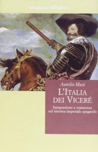 L' Italia dei vicerè