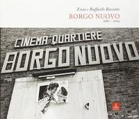 Borgo Nuovo, 1980-2005