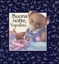 Buona notte, Topolino ...