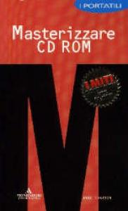 Masterizzare CD ROM