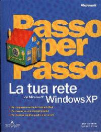 La tua rete con Microsoft Windows XP