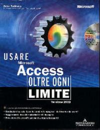 Usare Microsoft Access oltre ogni limite