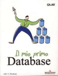 Il mio primo Database