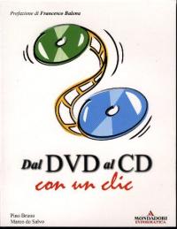 Dal DVD al CD con un clic