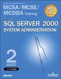 Microsoft SQL Server 2000 System Administration