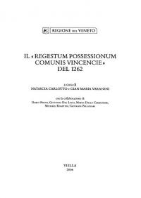 Il Regestum possessionum Comunis Vincencie del 1262