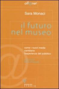 Il futuro nel museo
